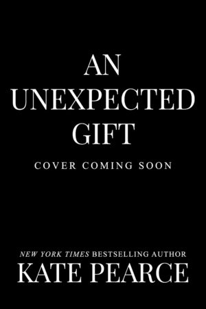 An Unexpected Gift (Cover Coming Soon)