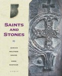 Saints and Stones by Damien Walford Davies