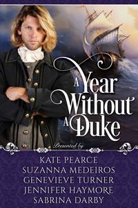 A Year Without a Duke Box Set: Books 1 -5